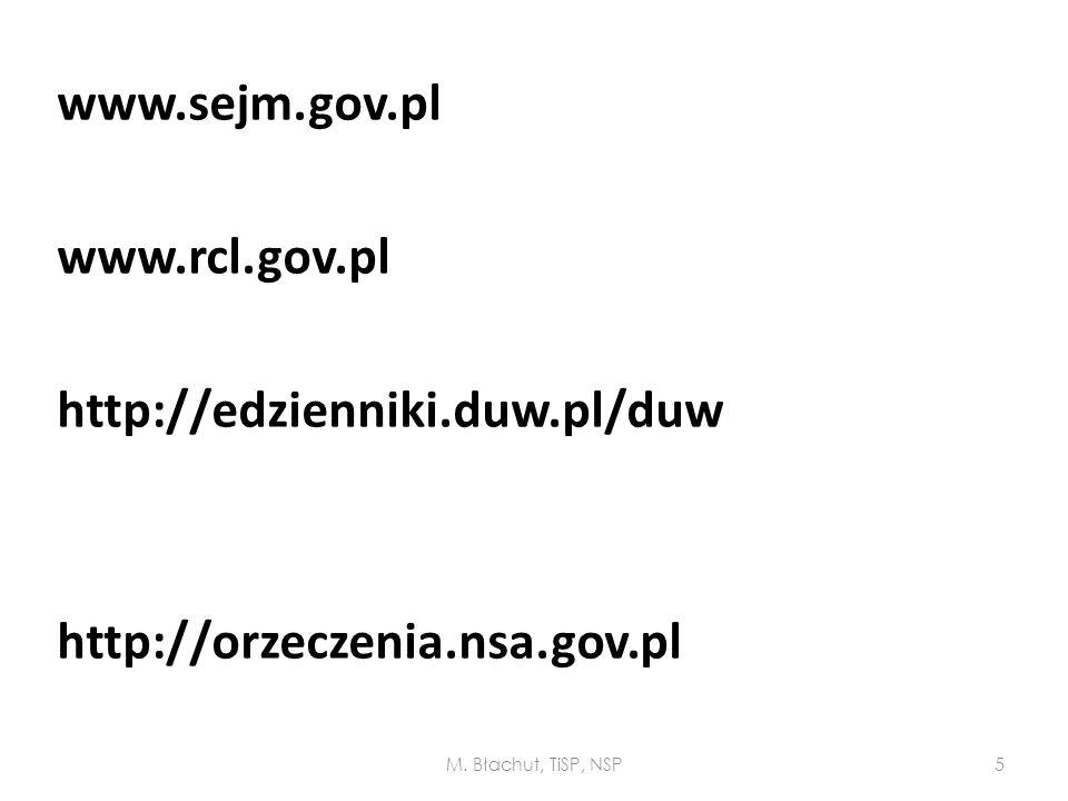www. sejm. gov. pl www. rcl. gov. pl http://edzienniki. duw