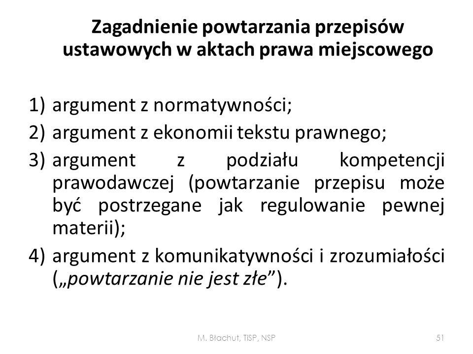 argument z normatywności; argument z ekonomii tekstu prawnego;