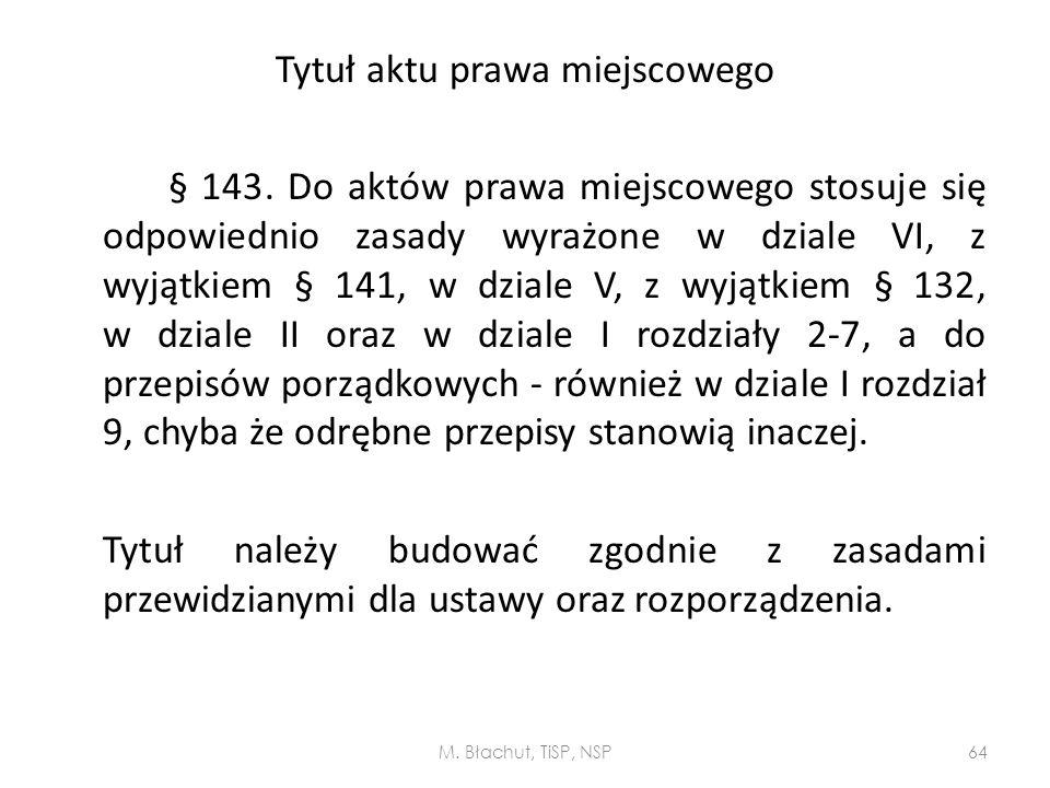 Tytuł aktu prawa miejscowego § 143