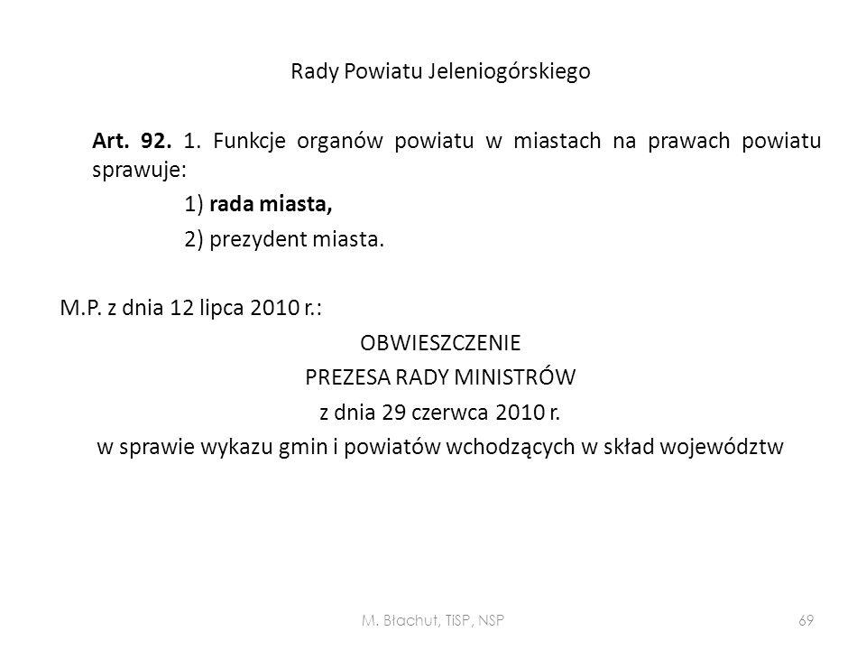 Rady Powiatu Jeleniogórskiego Art. 92. 1