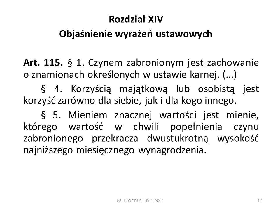 Rozdział XIV Objaśnienie wyrażeń ustawowych Art. 115. § 1
