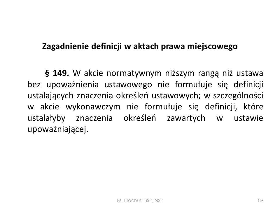 Zagadnienie definicji w aktach prawa miejscowego § 149