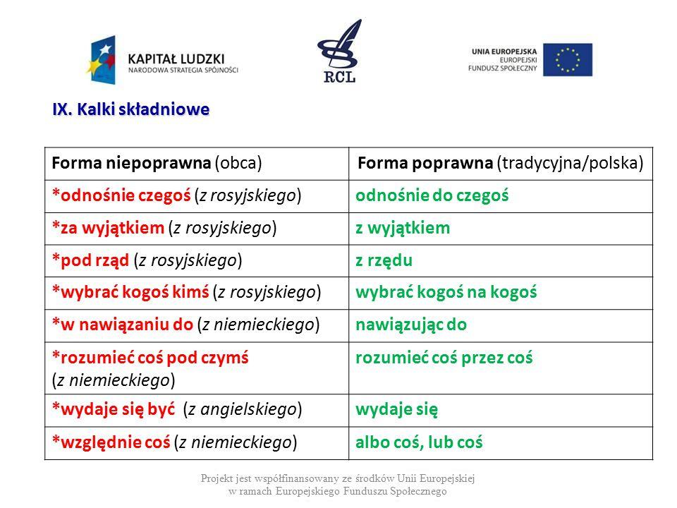 Forma poprawna (tradycyjna/polska)