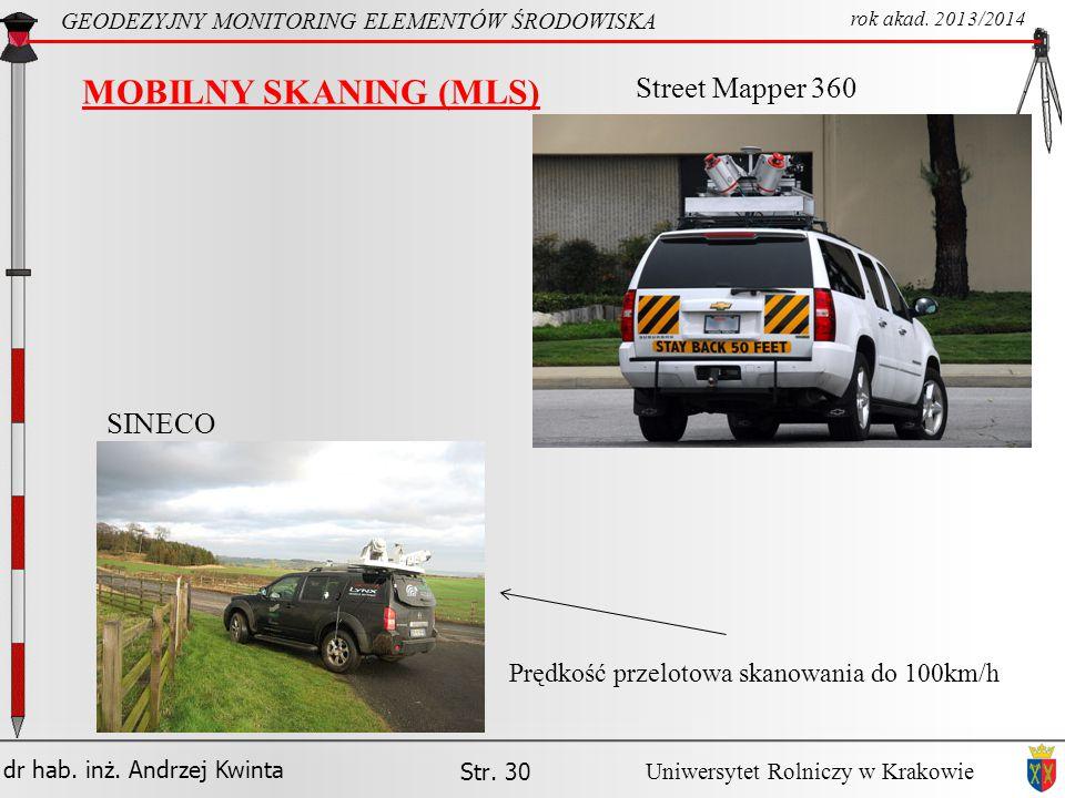 MOBILNY SKANING (MLS) Street Mapper 360 SINECO