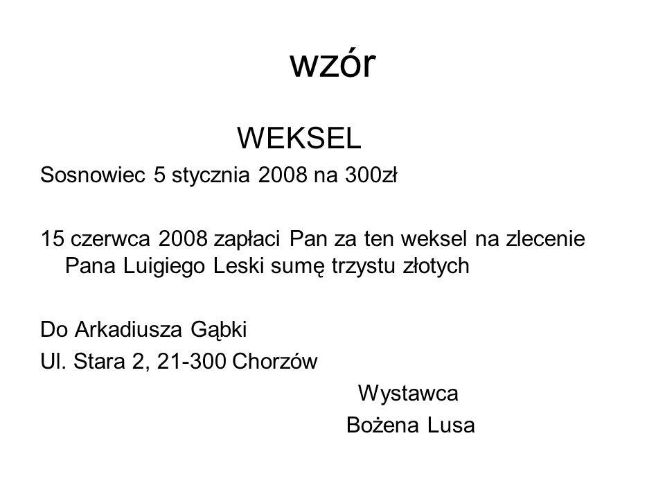 wzór WEKSEL Sosnowiec 5 stycznia 2008 na 300zł