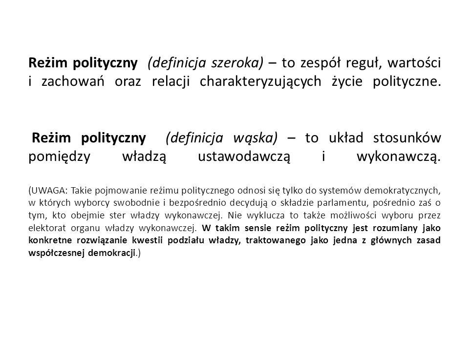 Reżim polityczny (definicja szeroka) – to zespół reguł, wartości i zachowań oraz relacji charakteryzujących życie polityczne.