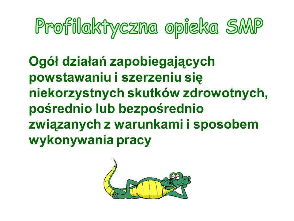 Profilaktyczna opieka SMP