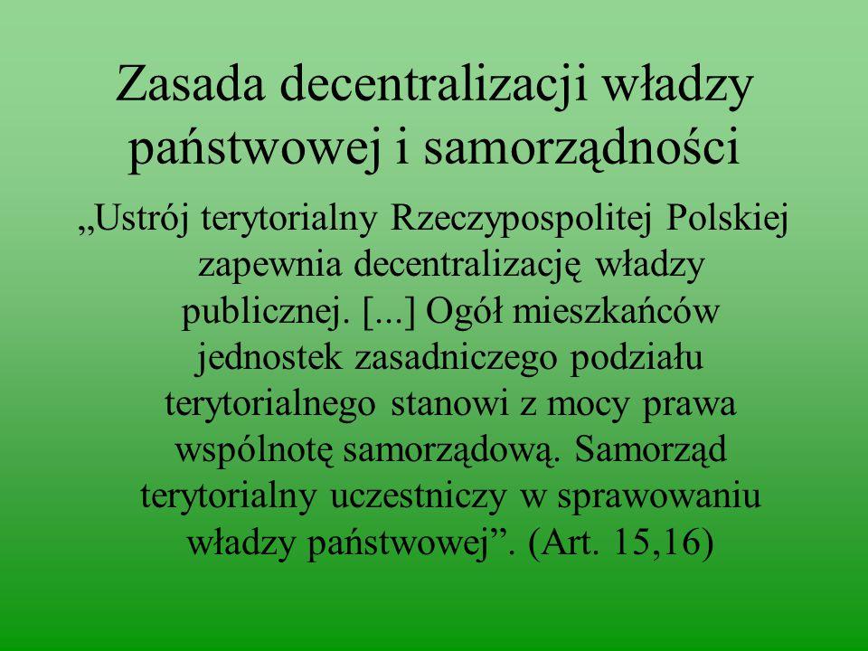 Zasada decentralizacji władzy państwowej i samorządności