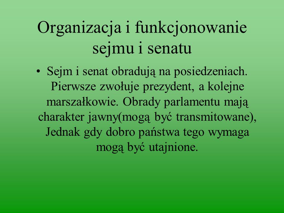 Organizacja i funkcjonowanie sejmu i senatu