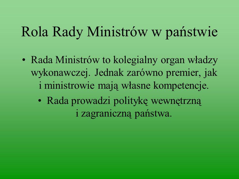 Rola Rady Ministrów w państwie