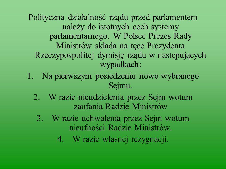 Na pierwszym posiedzeniu nowo wybranego Sejmu.