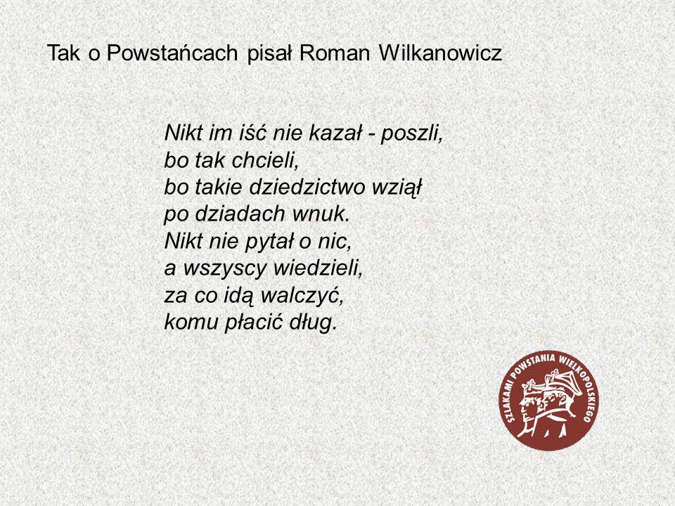 Tak o Powstańcach pisał Roman Wilkanowicz