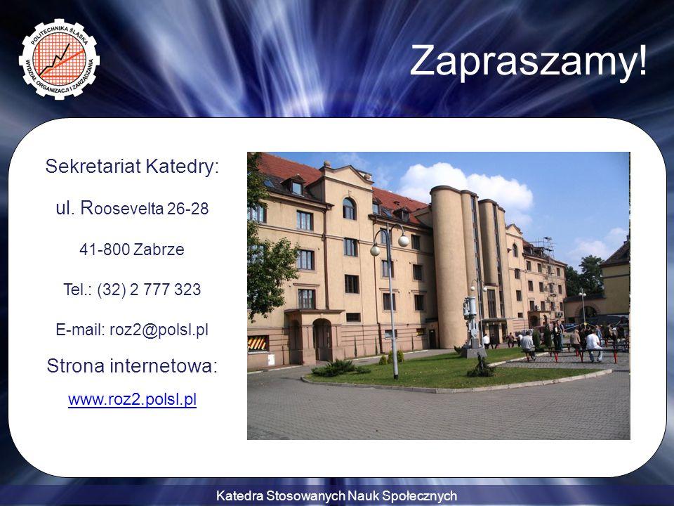 Zapraszamy! Sekretariat Katedry: Strona internetowa: