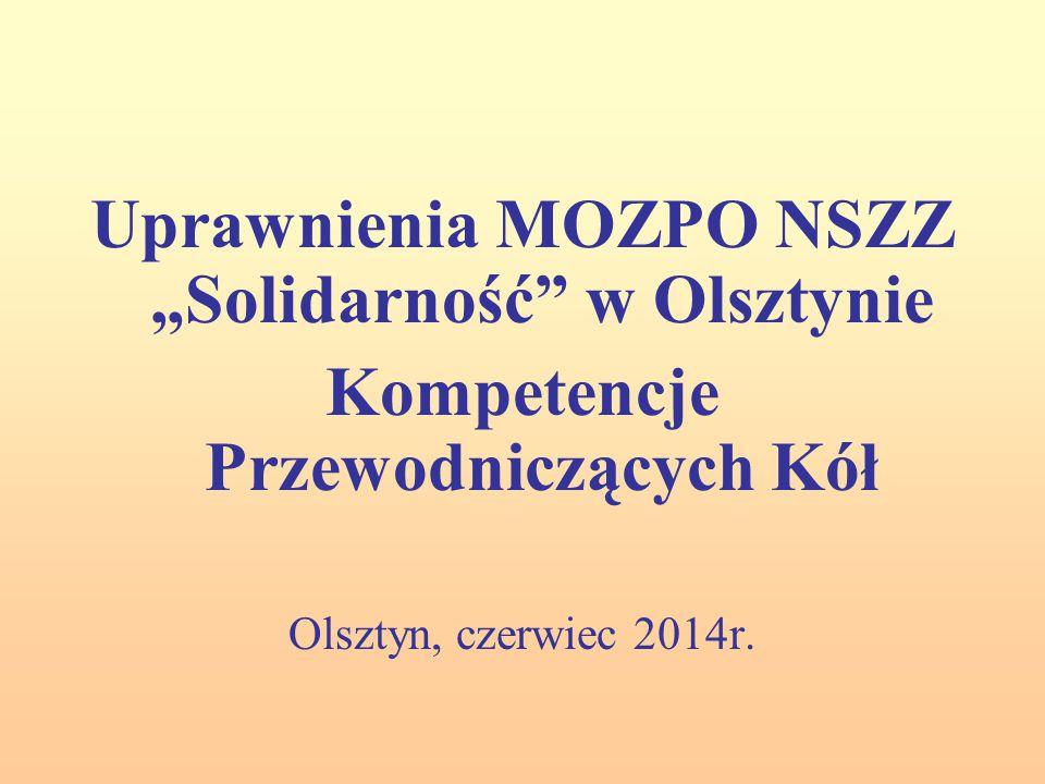 """Uprawnienia MOZPO NSZZ """"Solidarność w Olsztynie"""