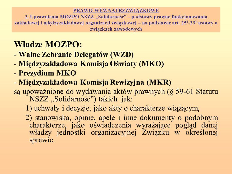 Władze MOZPO: - Walne Zebranie Delegatów (WZD)