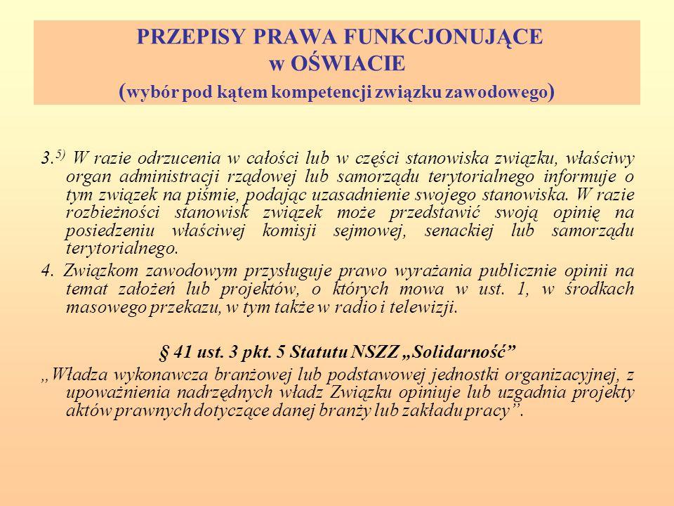 """§ 41 ust. 3 pkt. 5 Statutu NSZZ """"Solidarność"""