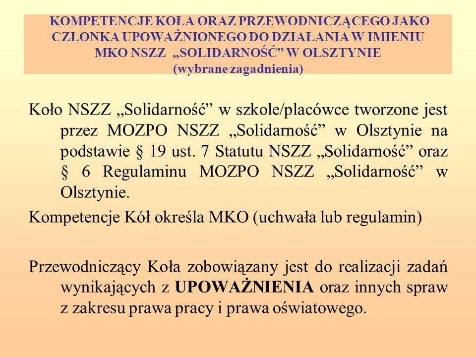 Kompetencje Kół określa MKO (uchwała lub regulamin)