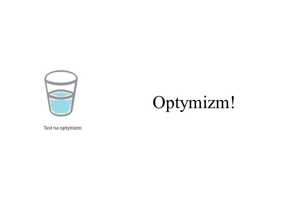 Optymizm!