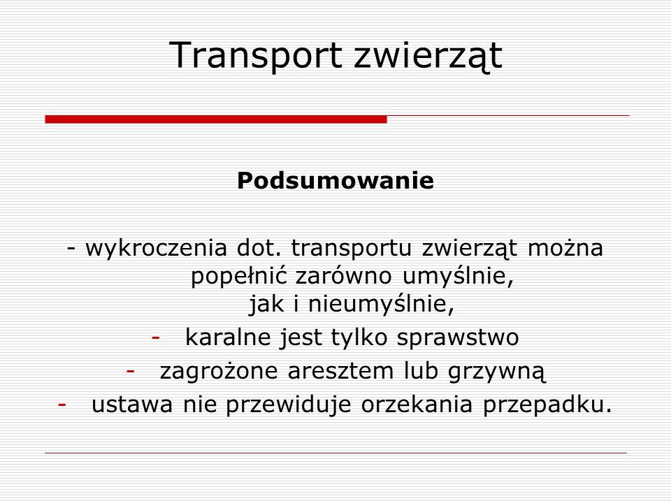 Transport zwierząt Podsumowanie