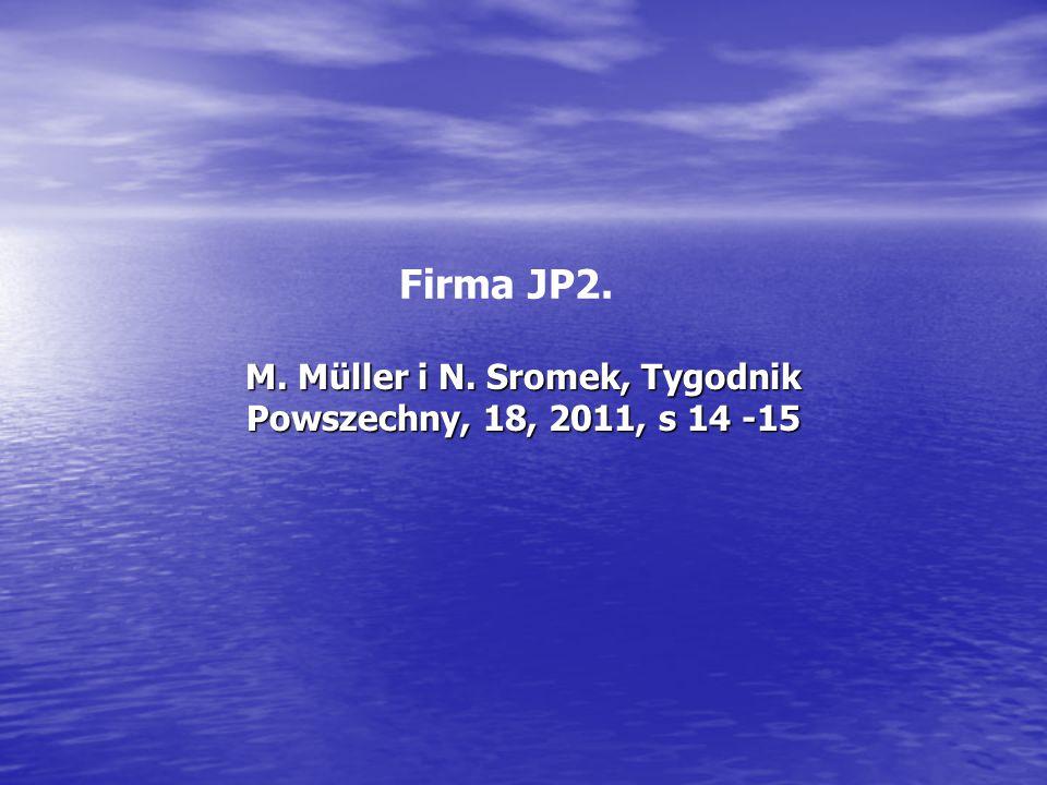 M. Müller i N. Sromek, Tygodnik Powszechny, 18, 2011, s 14 -15