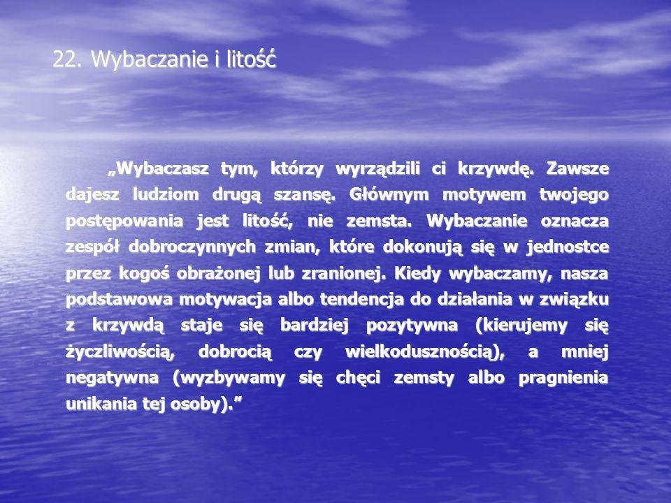 22. Wybaczanie i litość