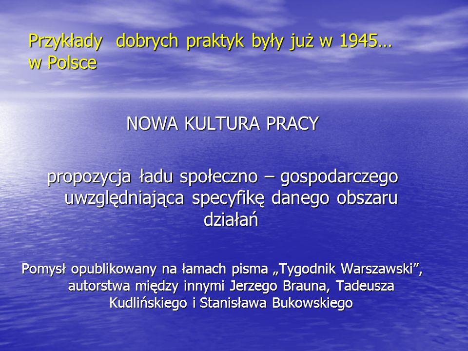 Przykłady dobrych praktyk były już w 1945… w Polsce