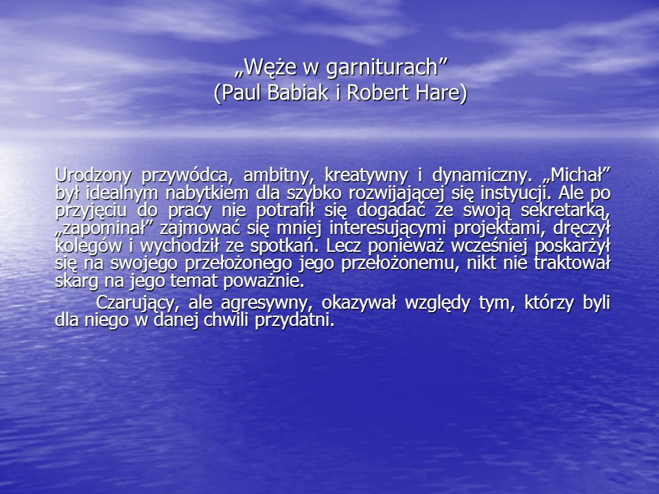 """Węże w garniturach (Paul Babiak i Robert Hare)"