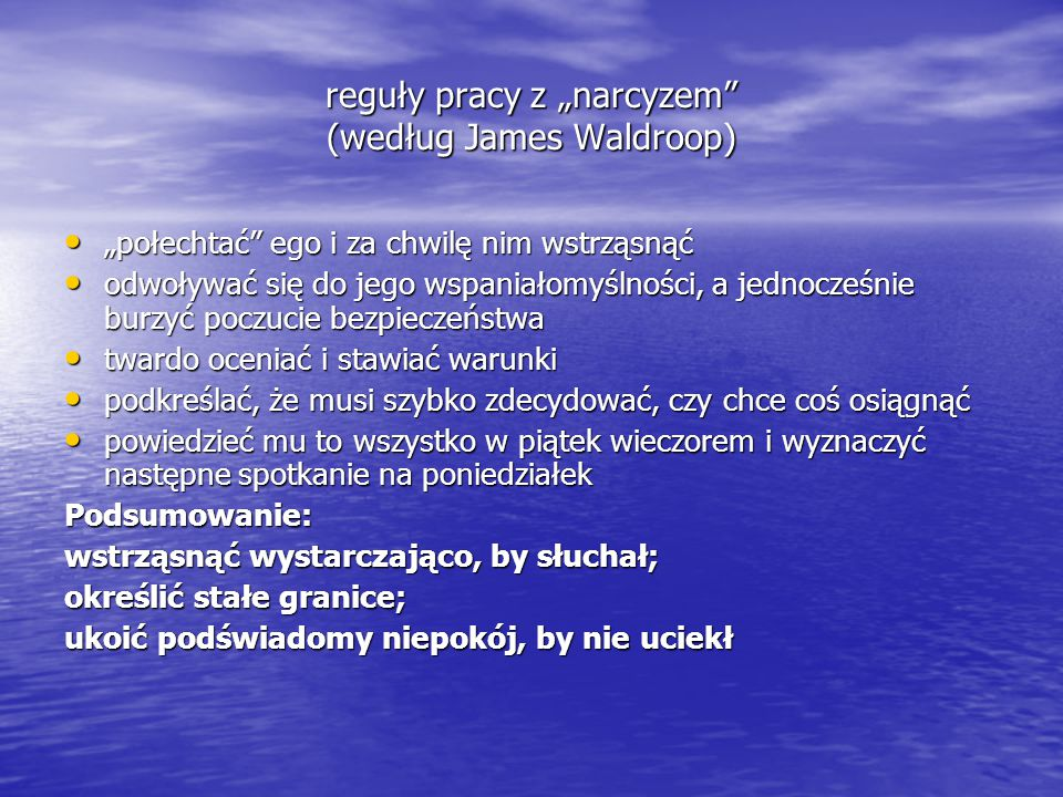 """reguły pracy z """"narcyzem (według James Waldroop)"""