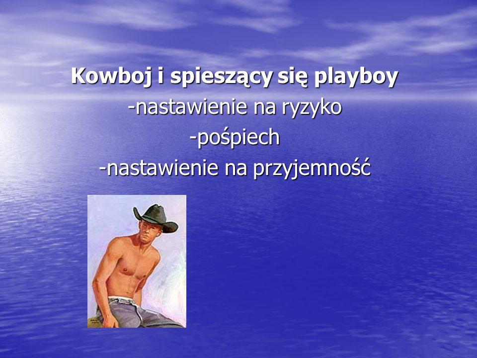 Kowboj i spieszący się playboy