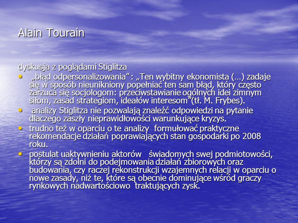 Alain Tourain dyskusja z poglądami Stiglitza
