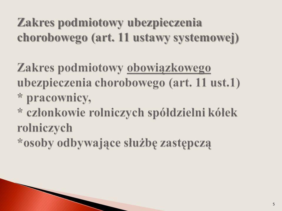 Zakres podmiotowy ubezpieczenia chorobowego (art