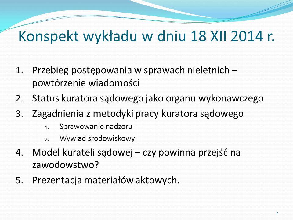 Konspekt wykładu w dniu 18 XII 2014 r.