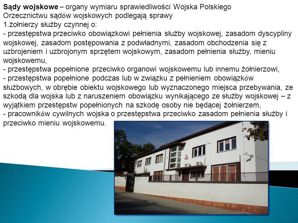 Sądy wojskowe – organy wymiaru sprawiedliwości Wojska Polskiego