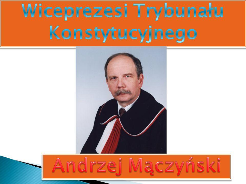 Wiceprezesi Trybunału Konstytucyjnego