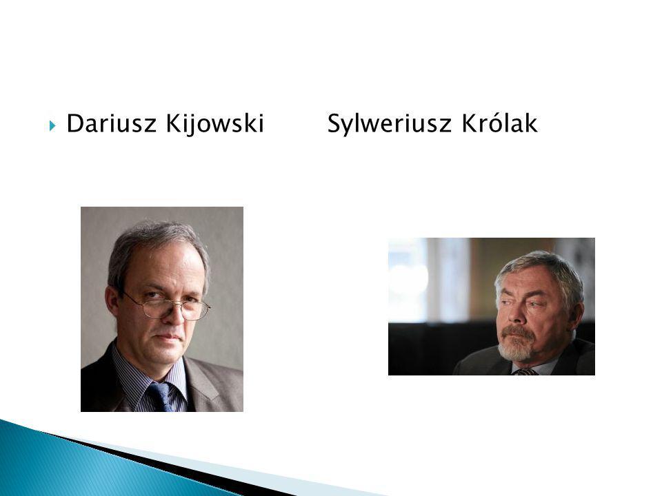 Dariusz Kijowski Sylweriusz Królak