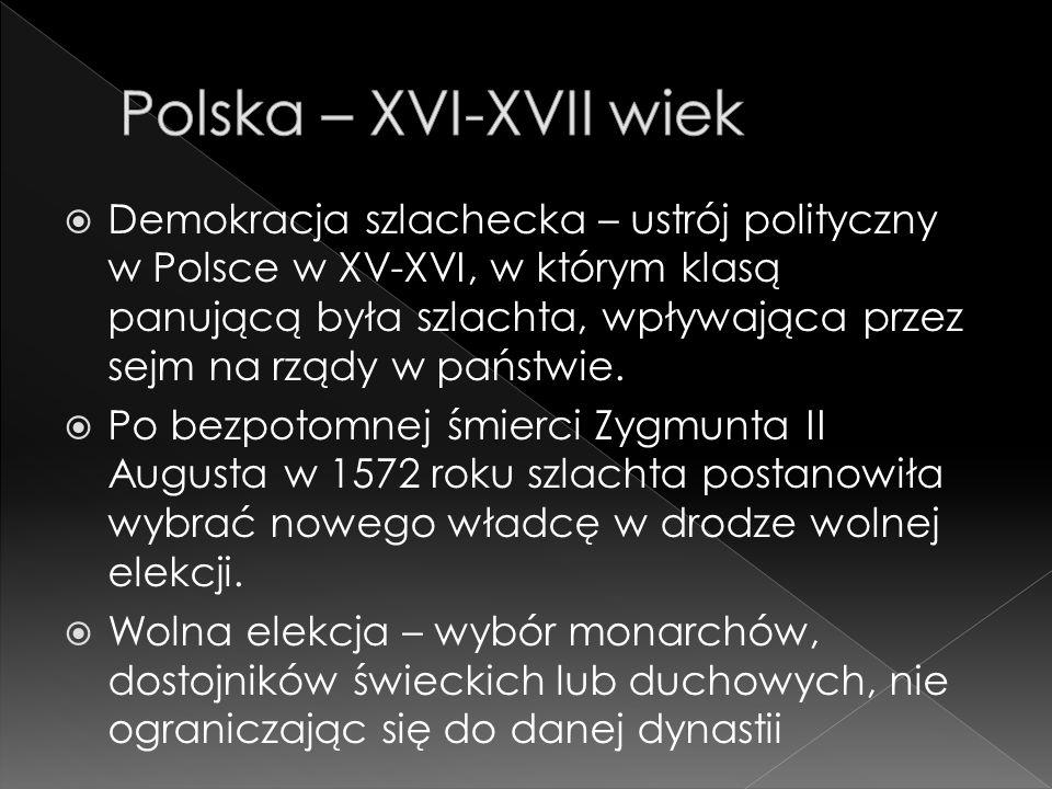 Polska – XVI-XVII wiek