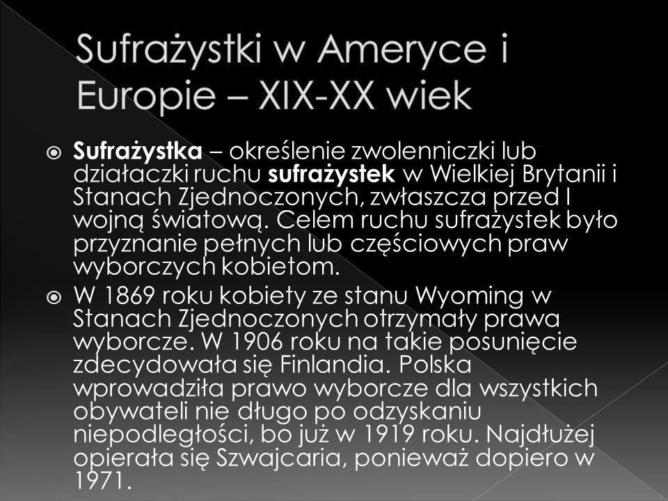 Sufrażystki w Ameryce i Europie – XIX-XX wiek