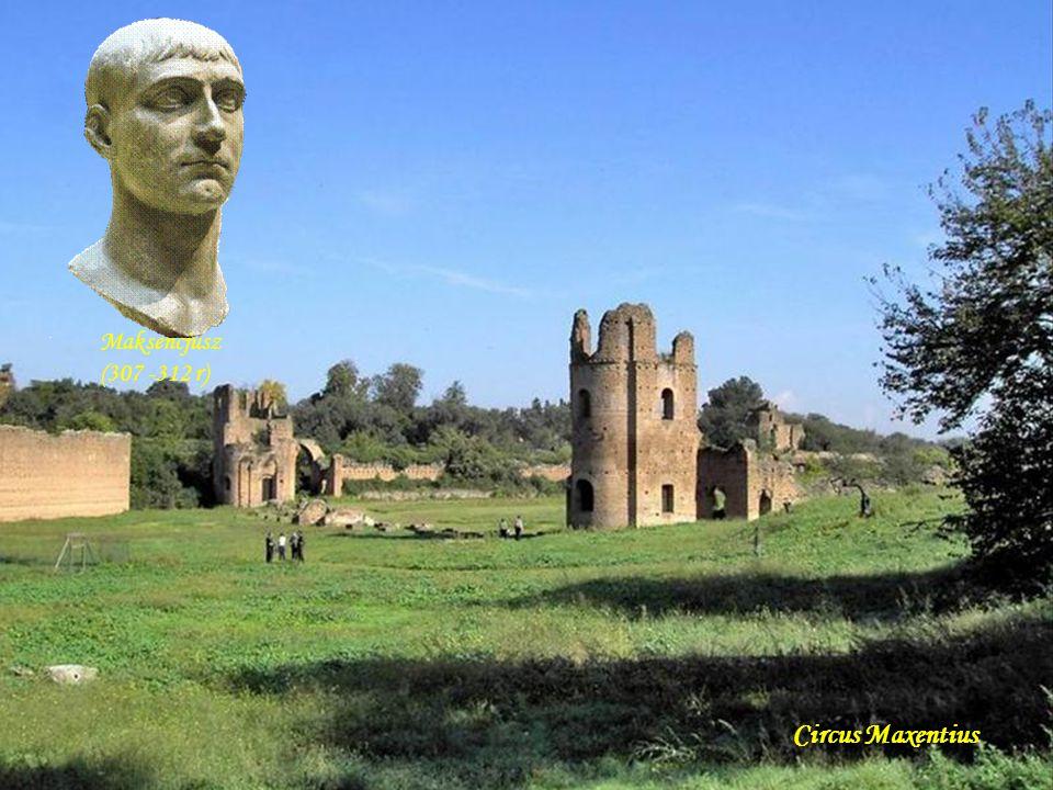 Maksencjusz (307 -312 r) Circus Maxentius Da - Ma