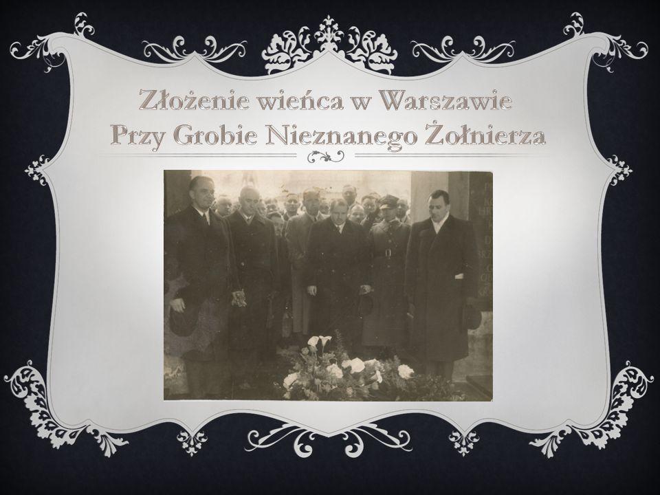 Złożenie wieńca w Warszawie Przy Grobie Nieznanego Żołnierza