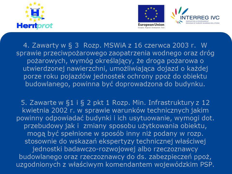 4. Zawarty w § 3 Rozp. MSWiA z 16 czerwca 2003 r