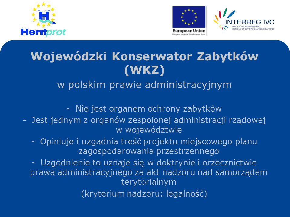 Wojewódzki Konserwator Zabytków (WKZ)