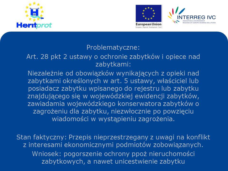 Art. 28 pkt 2 ustawy o ochronie zabytków i opiece nad zabytkami: