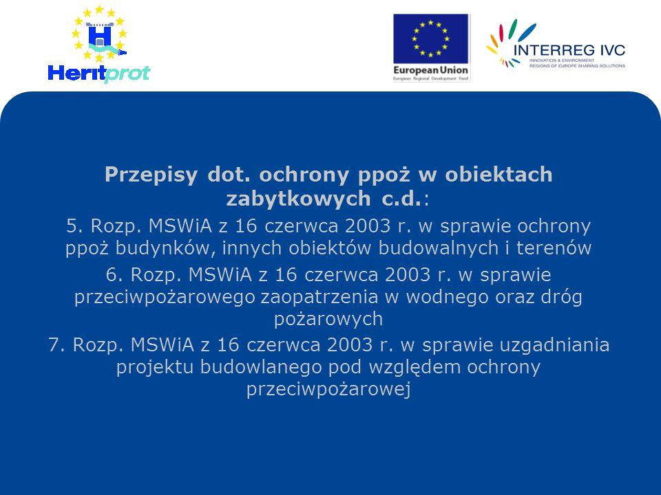 Przepisy dot. ochrony ppoż w obiektach zabytkowych c.d.: