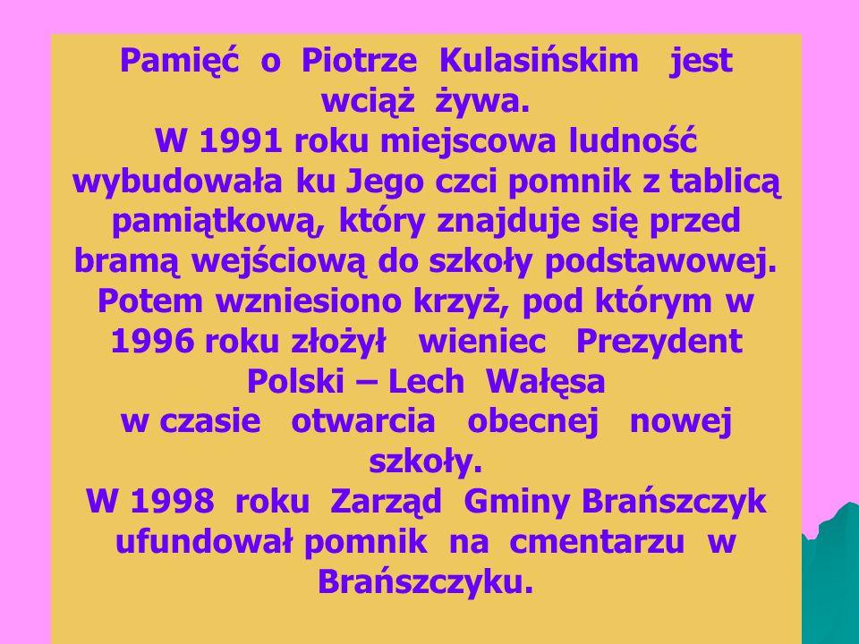 Pamięć o Piotrze Kulasińskim jest wciąż żywa.