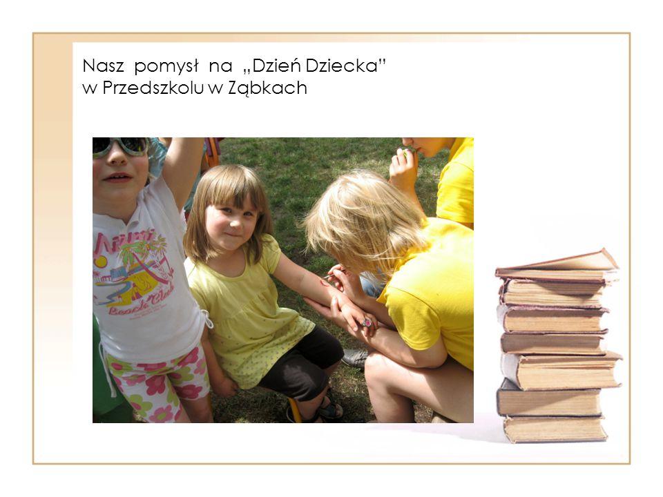 """Nasz pomysł na """"Dzień Dziecka w Przedszkolu w Ząbkach"""