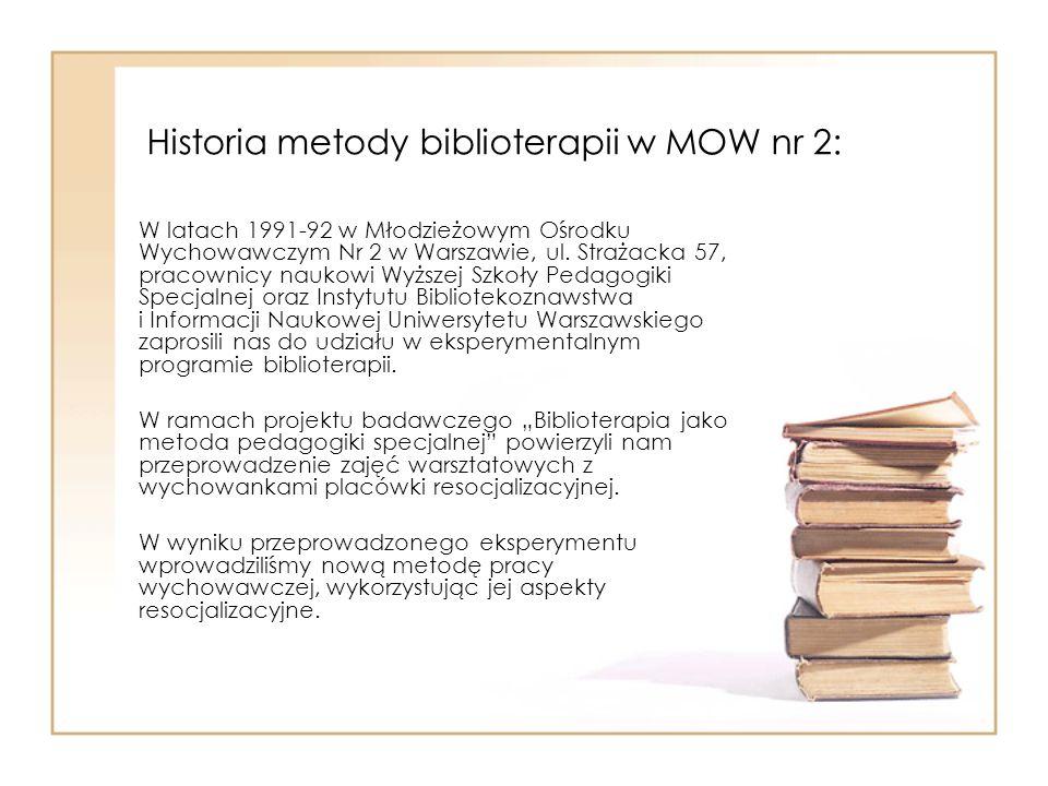 Historia metody biblioterapii w MOW nr 2: