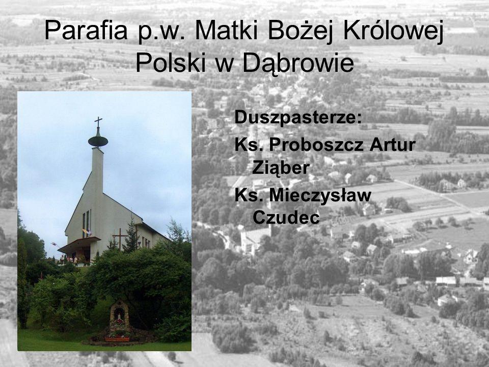 Parafia p.w. Matki Bożej Królowej Polski w Dąbrowie