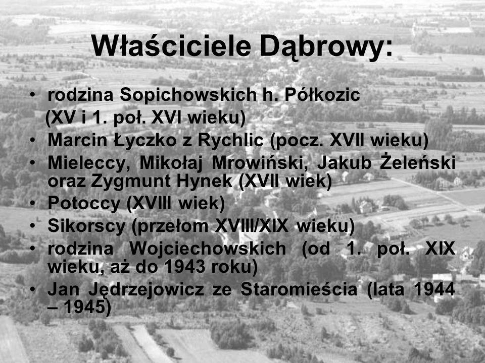 Właściciele Dąbrowy: rodzina Sopichowskich h. Półkozic