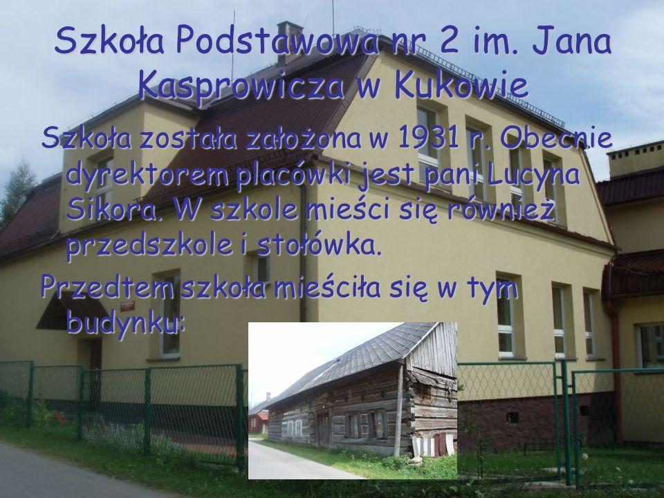 Szkoła Podstawowa nr 2 im. Jana Kasprowicza w Kukowie