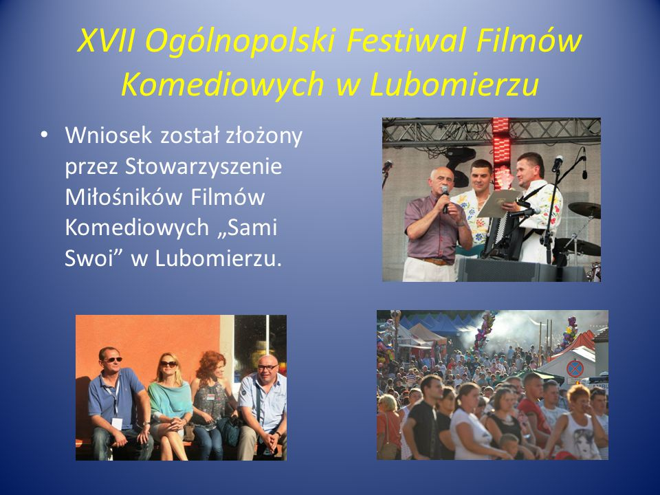 XVII Ogólnopolski Festiwal Filmów Komediowych w Lubomierzu